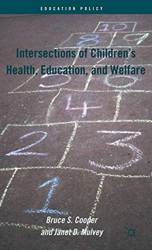 9780230340145: Intersections of Children's Health, Education, and Welfare (Education Policy)