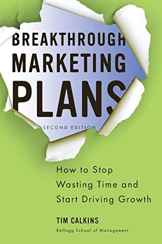 9780230340336: Breakthrough Marketing Plans: How to Stop Wasting Time and Start Driving Growth