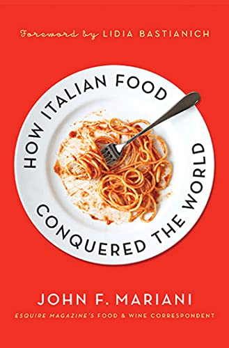 9780230340350: How Italian Food Conquered the World