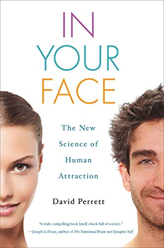 9780230340435: In Your Face: The New Science of Human Attraction (Macmillan Science)