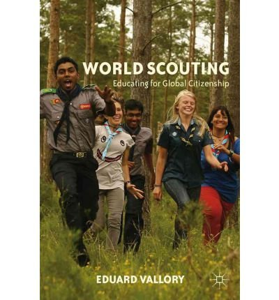 9780230340671: World Scouting: Educating for Global Citizenship