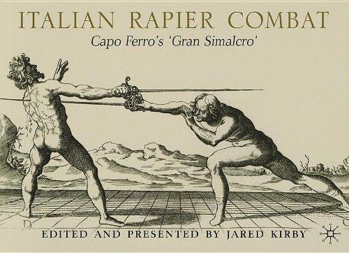 9780230341197: Italian Rapier Combat: Capo Ferro's 'Gran Simalcro'