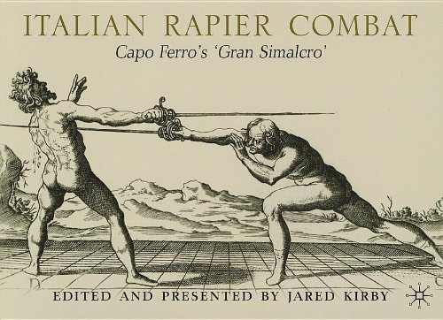9780230341197: Italian Rapier Combat: Capo Ferro's 'Gran Simulacro'
