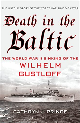 9780230341562: Death in the Baltic: The World War II Sinking of the Wilhelm Gustloff