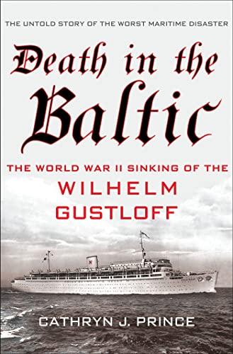 9780230341562: Death in the Baltic: The World War II Sinking of the Wilhelm Gustloff