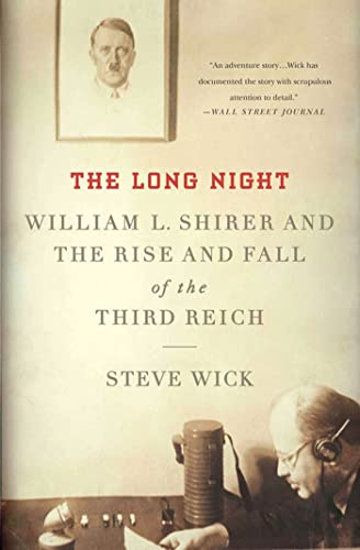9780230341616: The Long Night: William L. Shirer and the Rise and Fall of the Third Reich