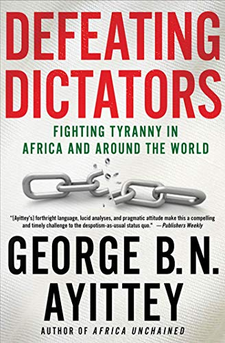 9780230341623: Defeating Dictators: Fighting Tyranny in Africa and Around the World