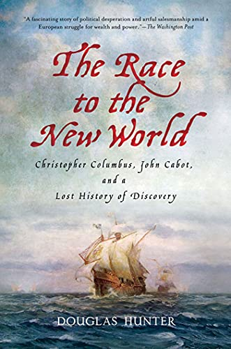 9780230341654: The Race to the New World: Christopher Columbus, John Cabot, and a Lost History of Discovery