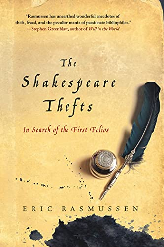 9780230341678: The Shakespeare Thefts: In Search of the First Folios