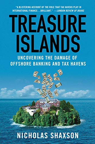 9780230341722: Treasure Islands: Uncovering the Damage of Offshore Banking and Tax Havens
