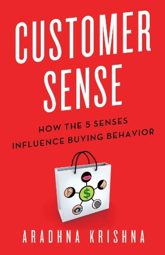 9780230341739: Customer Sense: How the 5 Senses Influence Buying Behavior