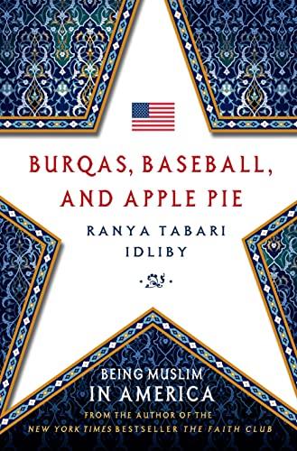 9780230341845: Burqas, Baseball, and Apple Pie: Being Muslim in America