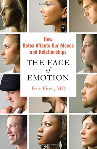 9780230341852: The Face of Emotion: How Botox Affects Our Moods and Relationships