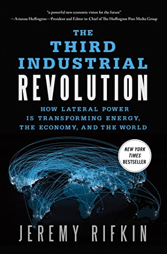 9780230341975: The Third Industrial Revolution: How Lateral Power Is Transforming Energy, The Economy, and The World