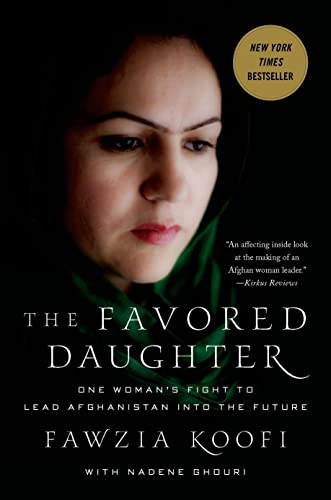 9780230342026: The Favored Daughter: One Woman's Fight to Lead Afghanistan into the Future