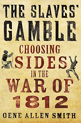 Download The Slaves' Gamble: Choosing Sides in the War of 1812