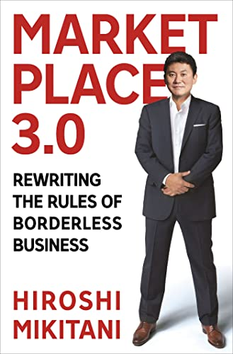 9780230342149: Marketplace 3.0: Rewriting the Rules of Borderless Business