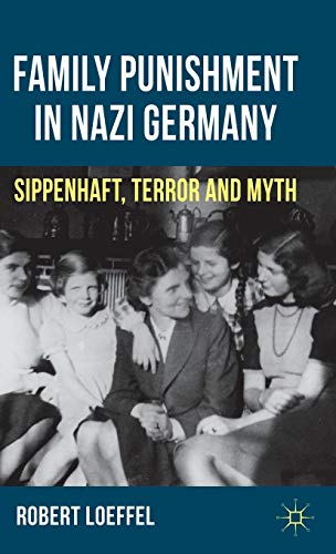 9780230343054: Family Punishment in Nazi Germany: Sippenhaft, Terror and Myth