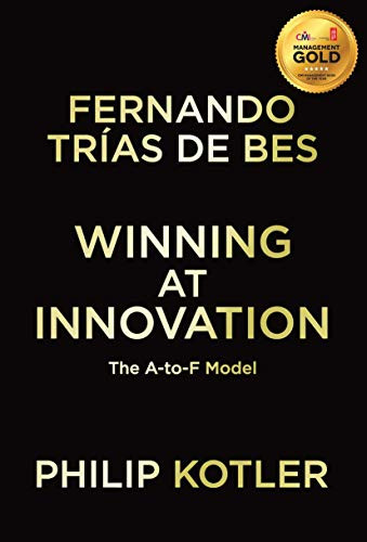 9780230343436: Winning At Innovation: The A-to-F Model