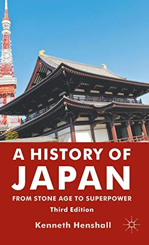 9780230346611: A History of Japan: From Stone Age to Superpower