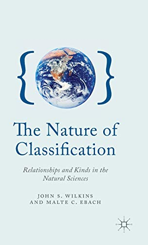 9780230347922: The Nature of Classification: Relationships and Kinds in the Natural Sciences (New Directions in the Philosophy of Science)