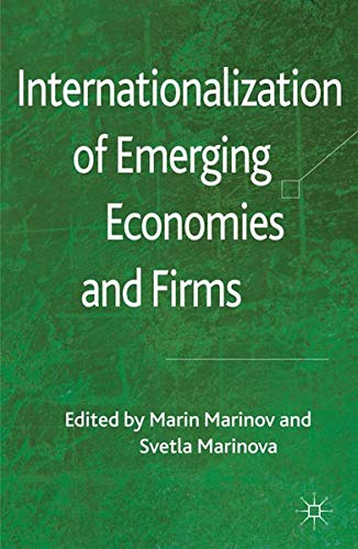 9780230348332: Internationalization of Emerging Economies and Firms