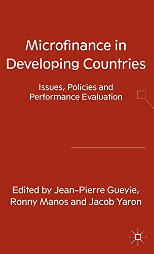 9780230348462: Microfinance in Developing Countries: Issues, Policies and Performance Evaluation