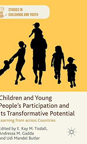 Children and Young People's Participation and Its Transformative Potential: Learning from ...