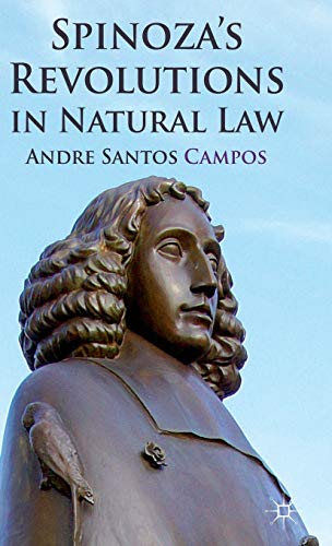9780230348691: Spinoza's Revolutions in Natural Law