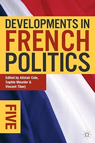 9780230349629: Developments in French Politics 5