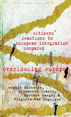 9780230354340: Citizens' Reactions to European Integration Compared: Overlooking Europe