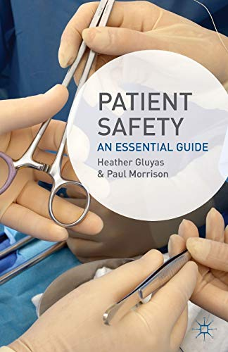 9780230354968: Patient Safety: An Essential Guide