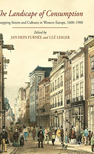 The Landscape of Consumption: Furn�e, Jan Hein