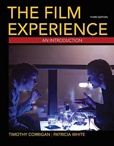 The Film Experience - An Introduction: Corrigan, Timothy; White,