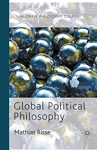 9780230360730: Global Political Philosophy (Palgrave Philosophy Today)