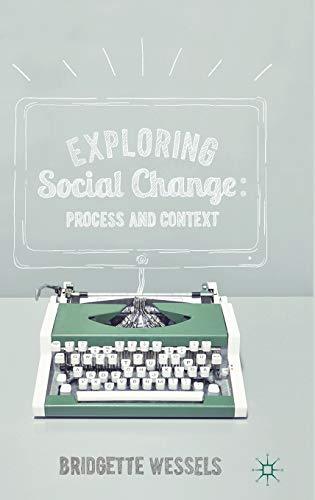 Exploring Social Change: Process and Context: Wessels, Dr Bridgette
