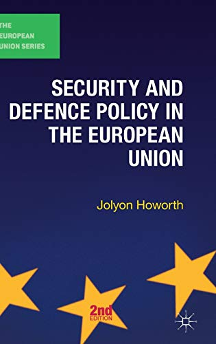 9780230362345: Security and Defence Policy in the European Union