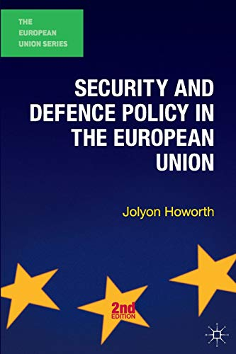 9780230362352: Security and Defence Policy in the European Union
