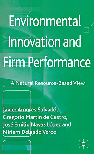 Environmental Innovation and Firm Performance: A Natural: Amores Salvadó, Javier;