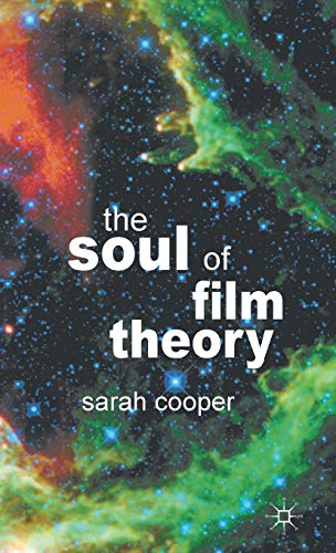 9780230365131: The Soul of Film Theory