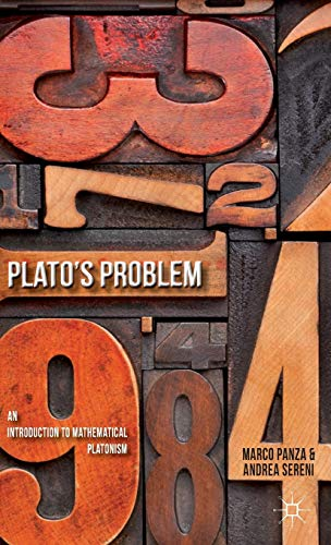 9780230365483: Plato's Problem: An Introduction to Mathematical Platonism