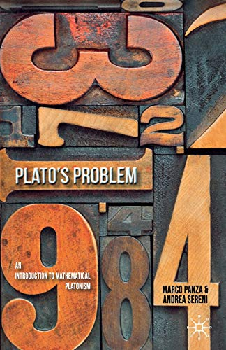 9780230365490: Plato's Problem: An Introduction to Mathematical Platonism
