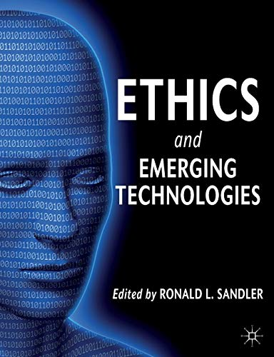 9780230367036: Ethics and Emerging Technologies