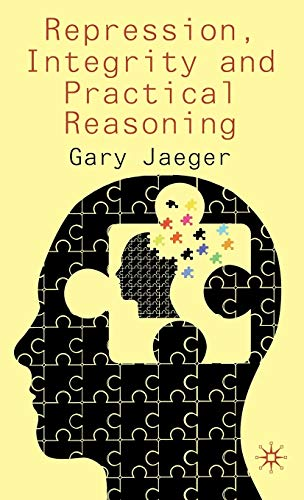9780230368507: Repression, Integrity and Practical Reasoning