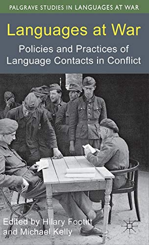 9780230368774: Languages at War: Policies and Practices of Language Contacts in Conflict (Palgrave Studies in Languages at War)