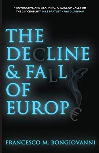 9780230368910: The Decline and Fall of Europe