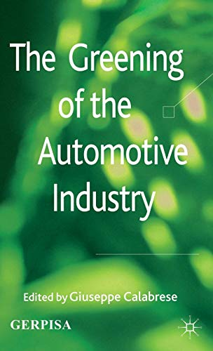 9780230369092: The Greening of the Automotive Industry