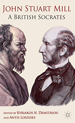 John Stuart Mill: A British Socrates