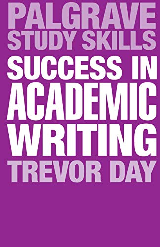 9780230369702: Success in Academic Writing (Palgrave Study Skills)