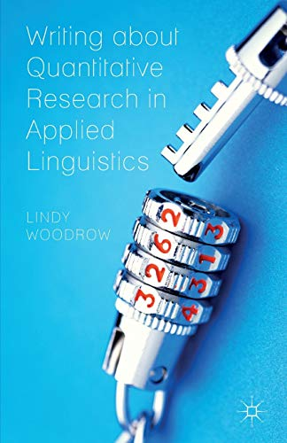 9780230369979: Writing about Quantitative Research in Applied Linguistics